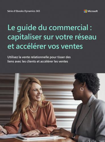 Le guide du commercial : capitaliser sur votre réseau et accélérer vos ventes