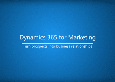 Dynamics 365 for Marketing's public preview is now available