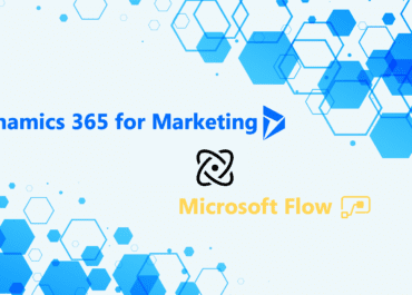 Comment utiliser Microsoft Flow pour automatiser des tâches dans Dynamics 365 for Marketing