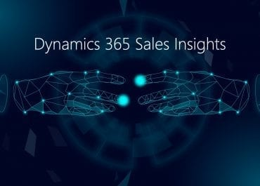 4 Ways to Close Sales Faster with D365 Sales Insights